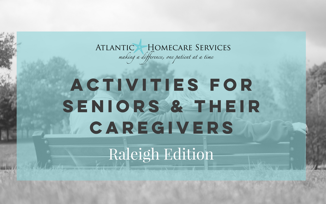 Activities for Seniors & Their Caregivers | Raleigh Edition